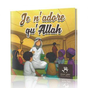 muslim kid livre je n'adore qu'Allah